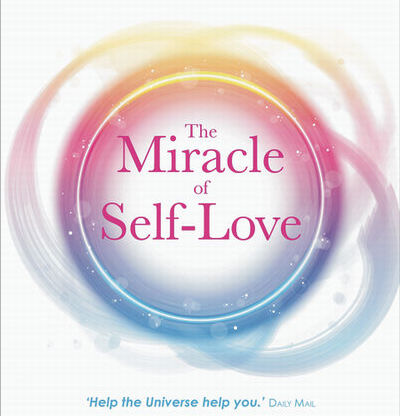 Miracle of Self Love by Barbara Mohr