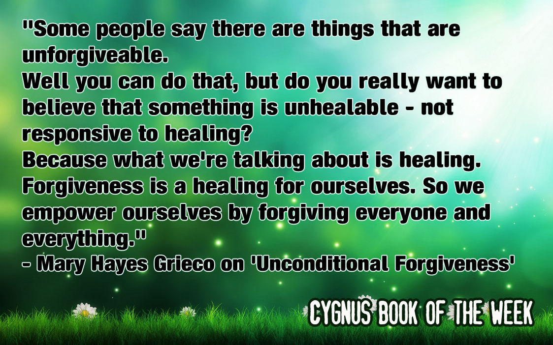 Click here to buy Unconditional Forgiveness by Mary Hayes-Grieco